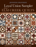 Coming in September: Loyal Union Sampler from Elm Creek Quilts