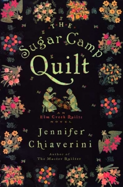 The Sugar Camp Quilt (Elm Creek Quilts Novels) Jennifer Chiaverini